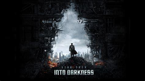 star trek  darkness wallpapers hd wallpapers id