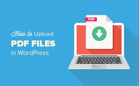 Wp Upload by How To Upload Pdf Files To Your Site