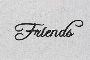 Friends Word Sign Fancy Script Font Metal Wall Art eBay