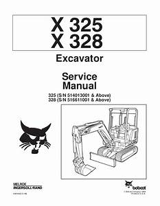 Bobcat 328 Compact Excavator Service Repair Manual S  N