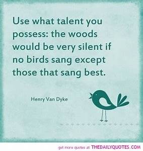 Talent Quotes B... Talent Poems Quotes