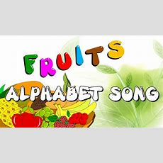 The Fruits Alphabets Song  Abc Fruit Song  Learn Abc With Fruits  Elearnin Youtube