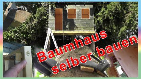 Baumhäuser Selber Bauen by Baumhaus Selber Bauen