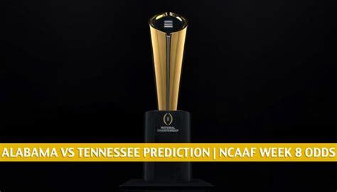 Alabama vs Tennessee Predictions, Picks, Odds, Preview ...