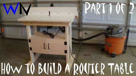 build   router table part    youtube