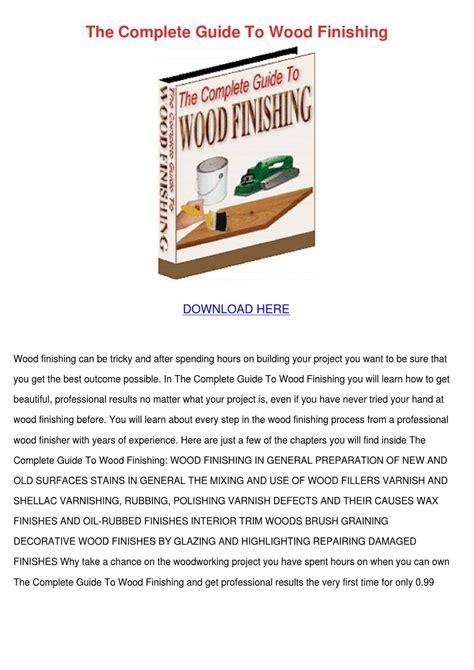 complete guide  wood finishing  charlesbray issuu
