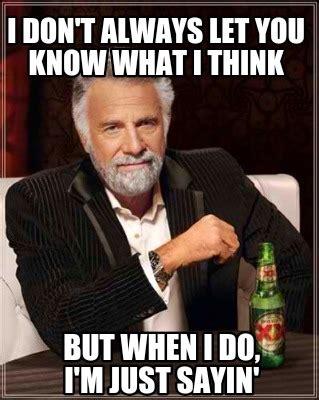 Just Sayin Meme - just sayin meme 28 images kanye west just sayin meme generator just sayin meme 28 images