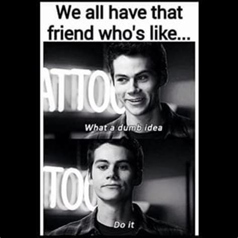 Teen Wolf Meme - 296 best images about dylan o brien on pinterest tyler posey maze and void stiles