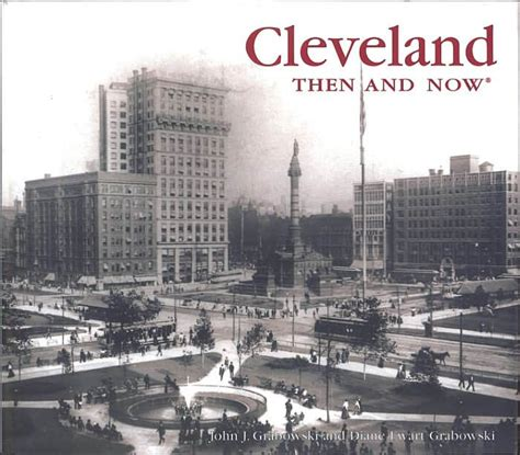 barnes and noble cleveland cleveland then and now by j grabowski j grabowski
