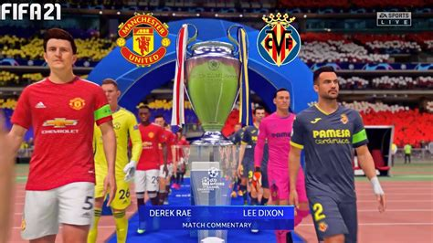 Villarreal had just finished fifth in la liga when they appointed emery as coach last summer, with the spaniard's remit to take the club closer to winning titles and securing. FIFA 21   Manchester United vs Villarreal - Final UEFA Champions League UCL - Full Gameplay ...