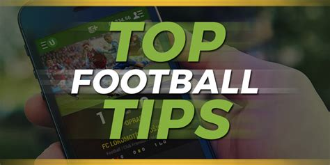 best tips football eazibet top football tips advice for football betting