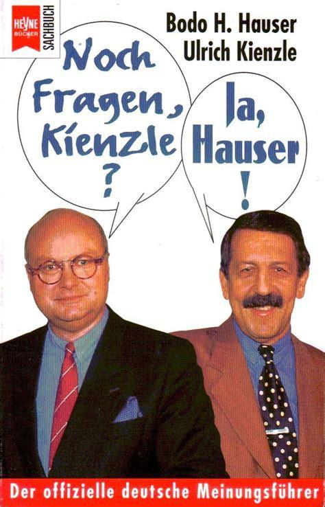 Hauser, Bodo H  Kienzle, Ulrich  Noch Fragen, Kienzle