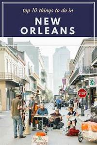 Top 10 Things to do in New Orleans FashionEdible