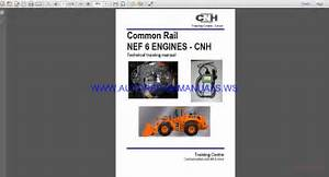 Common Rail Nef6 Engine Cnh Technical Training Parts
