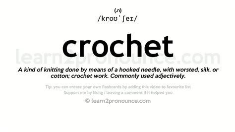 crochet pronunciation  definition youtube