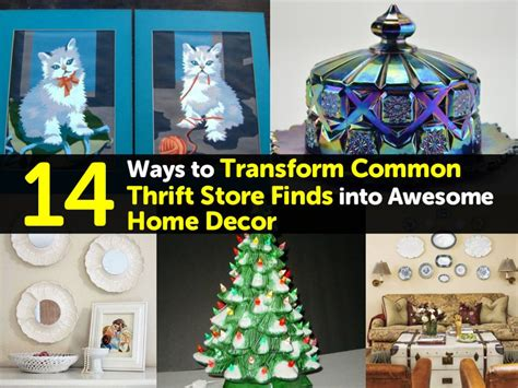 Awesome Home Decor - 14 ways to transform common thrift store finds into