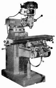 Tree 2uv Vertical Milling Machine Instruction  U0026 Parts