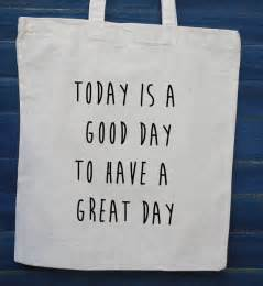 Have a Good Day to Day Is Today a Good Sign