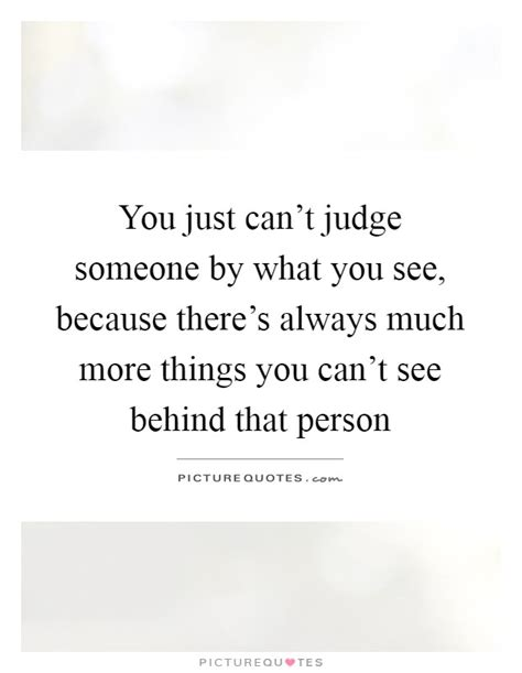 Discover Much More Than Just A Property by You Just Can T Judge Someone By What You See Because