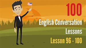 English conversation between two people ♡ Lesson 96 100 ...