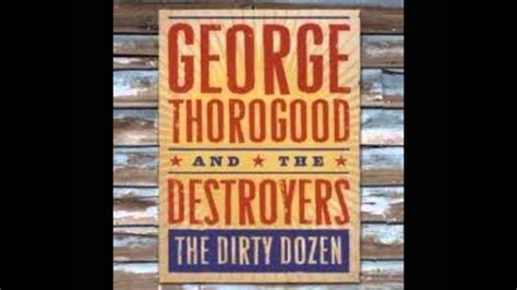 george thorogood and the destroyers get a haircut and
