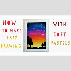 How To Make Drawing By Soft Pastels  How To Use Soft Pastels  Camlin Soft Pastels 36 Shades
