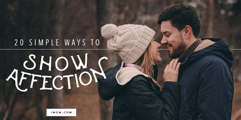 simple ways  show affection  marriage imom