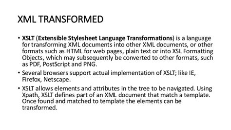 Transforming Xml Using Xsl Xslt