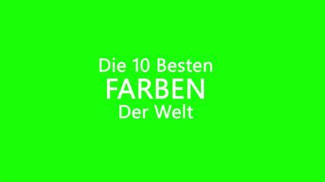 Die 10 Besten Farben Der Welt