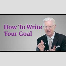How To Write Goals  Bob Proctor Youtube