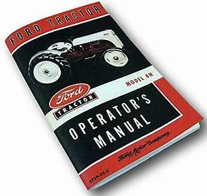 1950 51 Ford 8n Tractor Wiring Diagrams : 1948 1949 1950 1951 1952 ford 8n tractor owners manual ebay ~ A.2002-acura-tl-radio.info Haus und Dekorationen