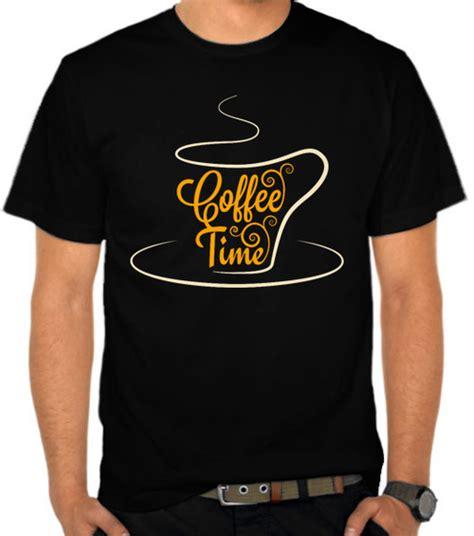 Kaos Spandex Kopi jual kaos coffee time penggemar kopi satubaju