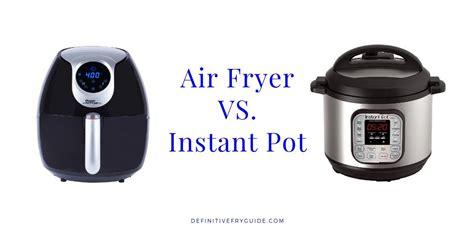 fryer pot instant air vs