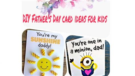 ten easy  cute diy cards  fathers day ideas  kids