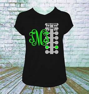 personalized drag racing tree with monogram t shirt you With vinyl lettering machine for t shirts