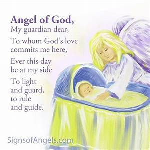 Angel of God, My Guardian Dear. I learned this as a child ...