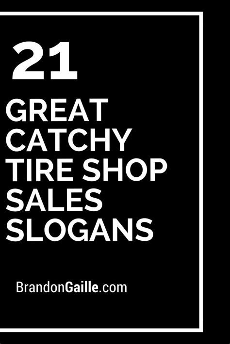 great catchy tire shop sales slogans tyre shop shop
