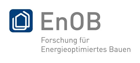 Forschung Fuer Energieoptimiertes Bauen by Kit Forschung Aktuelle Projekte Enob