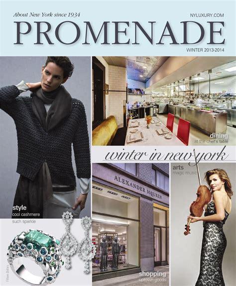 issu magazine promenade winter 2013 2014 by promenade magazine issuu