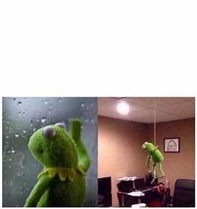 Kermit Suicide   Meme Generator
