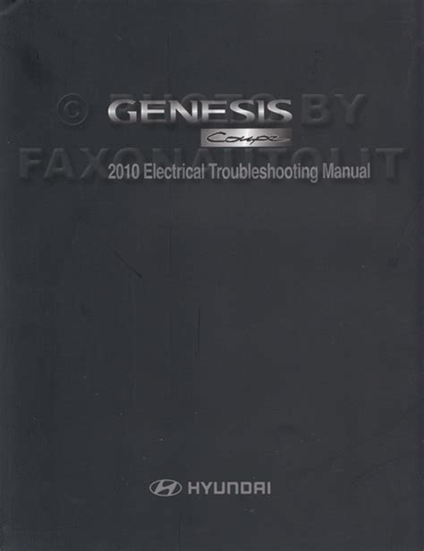 how to download repair manuals 2010 hyundai genesis coupe electronic valve timing 2010 hyundai genesis coupe electrical troubleshooting manual original