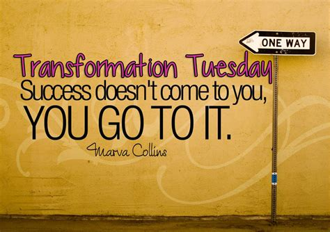 Tuesday Quotes Transformation Tuesday Quotes Quotesgram