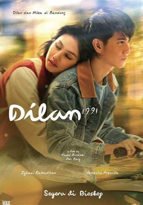 dilan  poster film indonesia   trailer film film  movies