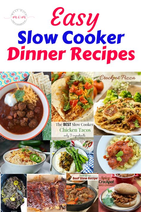 cooker dinner recipes easy slow cooker dinner recipes must have mom