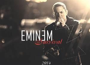 Eminem Survival Wallpaper HD by TheRealRapGod on DeviantArt