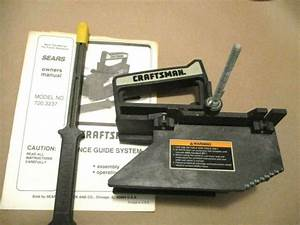 Craftsman Table Saw Fence Guide System Model 720 32370
