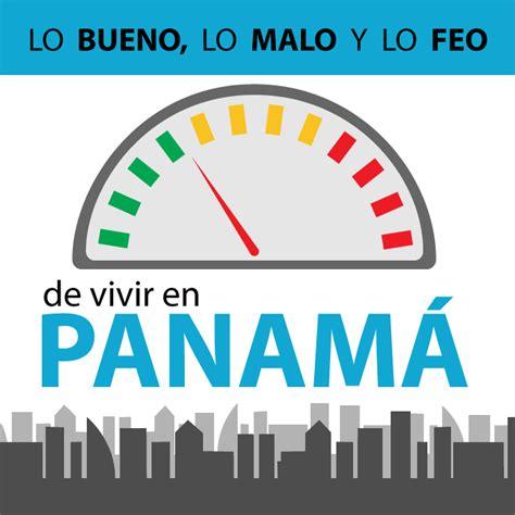 Lo Bueno, Lo Malo Y Lo Feo De Vivir En Panamá Runrun