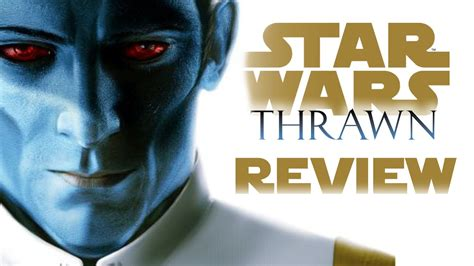thrawn  amazing star wars thrawn book review youtube