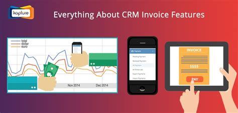 top  features  invoice management software kapturecrm