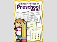FREE Preschool Calendar Notebook for 201516 Free